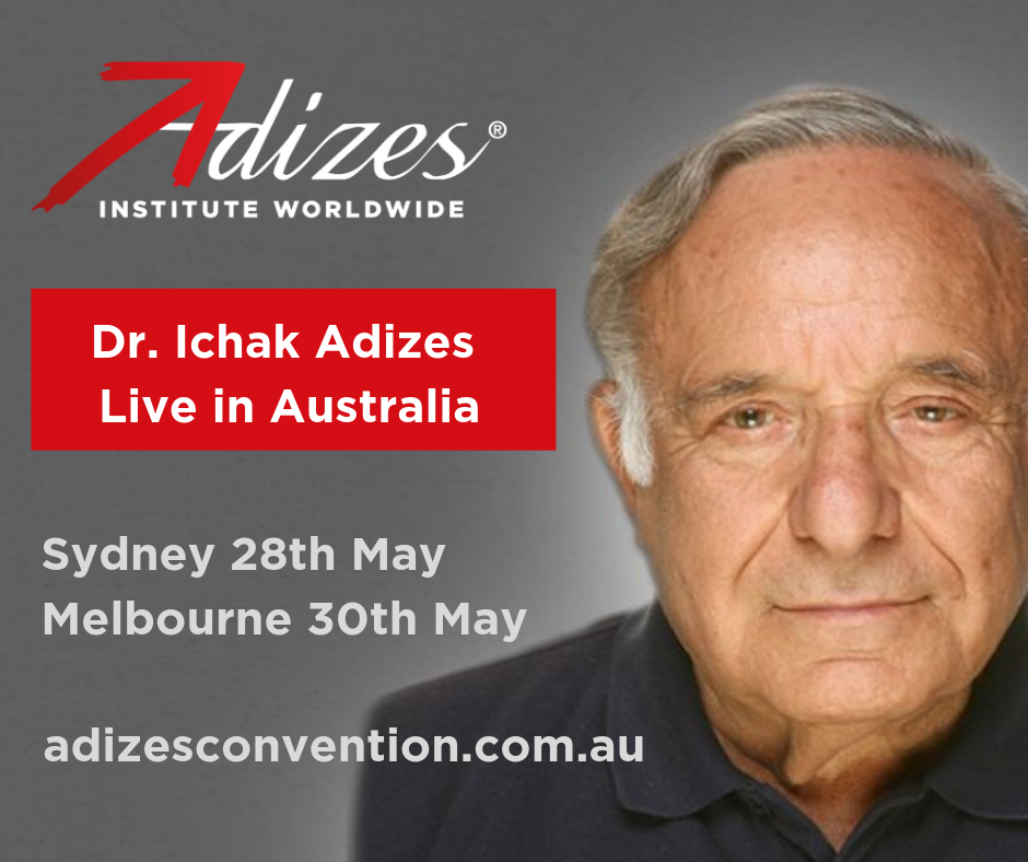 Australia Prepares For the Arrival of Dr. Adizes